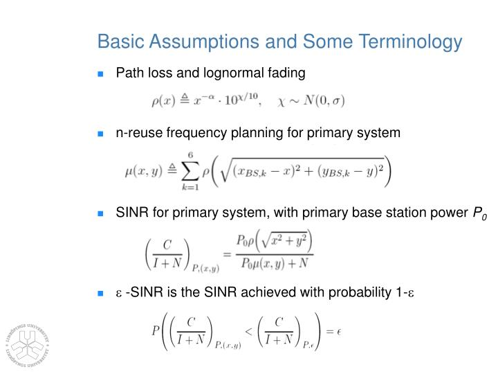 Basic Assumptions and Some Terminology