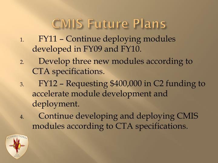 CMIS Future Plans