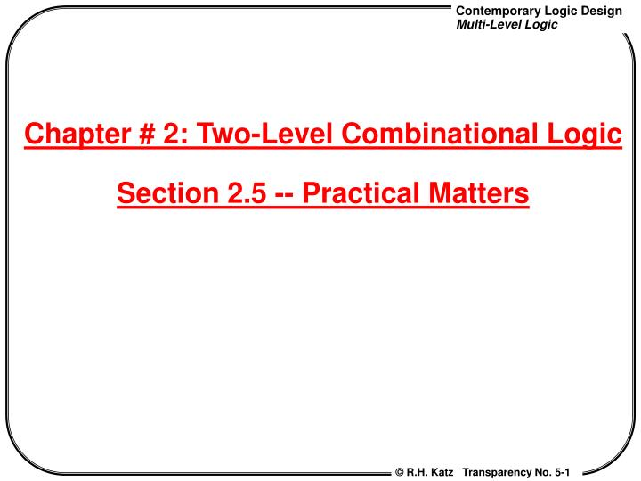 Chapter # 2: Two-Level Combinational Logic