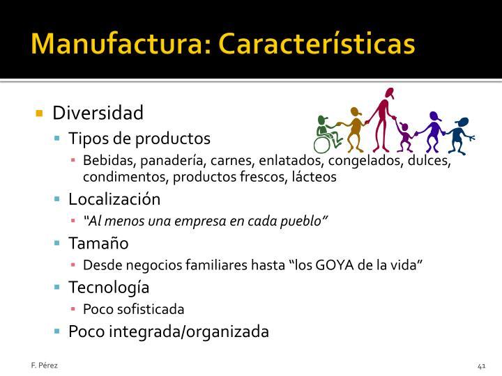 Manufactura: Características