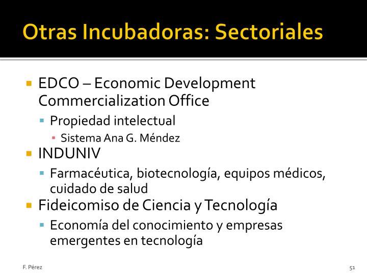 Otras Incubadoras: Sectoriales