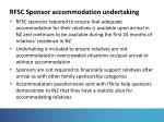 rfsc sponsor accommodation undertaking