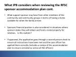 what ipb considers when reviewing the rfsc sponsor accommodation plan cont