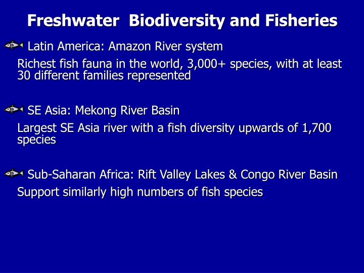 Freshwater  Biodiversity and Fisheries
