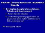 national develop human and institutional capacity