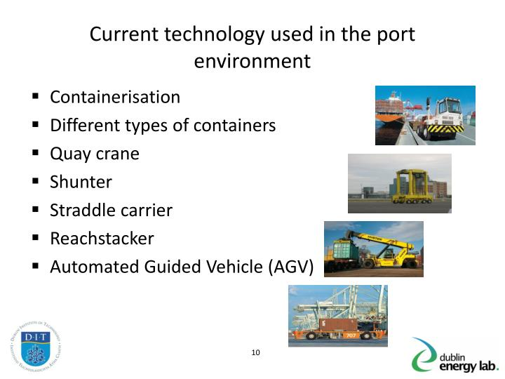 Current technology used in the port environment