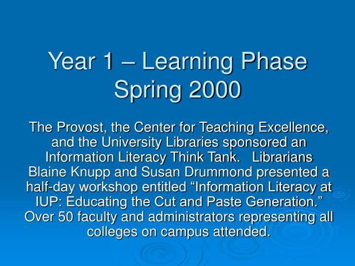 Year 1 – Learning Phase