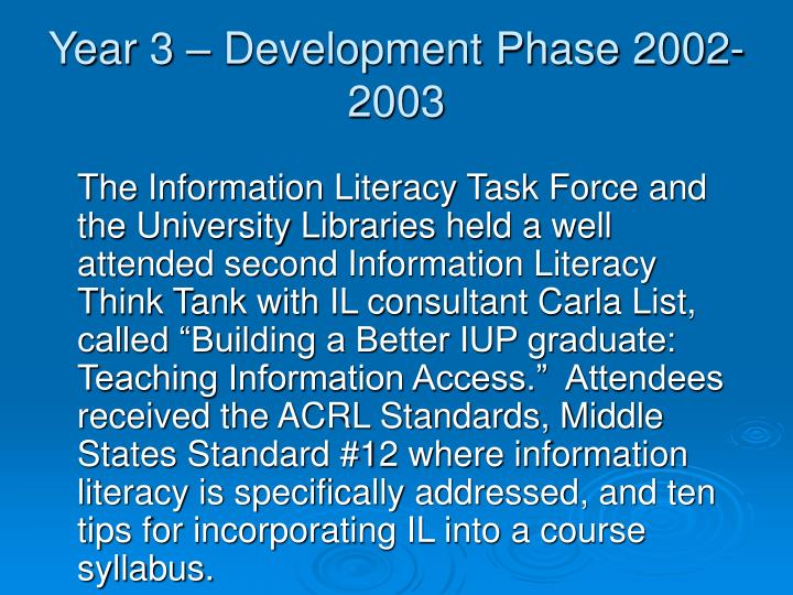 Year 3 – Development Phase 2002-2003