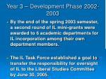year 3 development phase 2002 20032