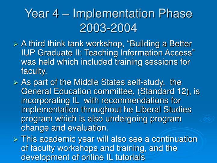 Year 4 – Implementation Phase