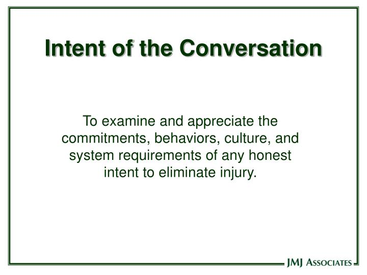 Intent of the Conversation