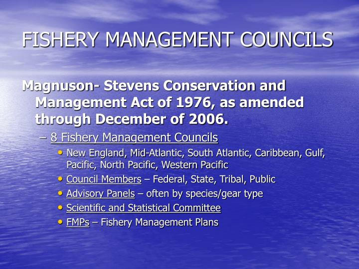 FISHERY MANAGEMENT COUNCILS