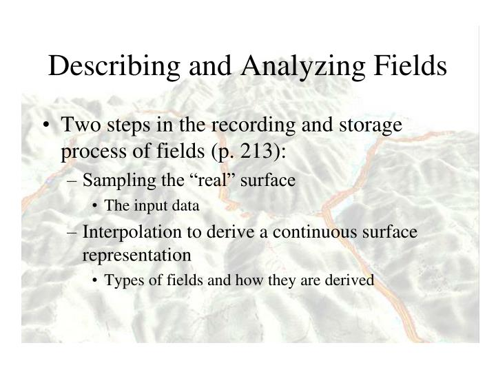 Describing and Analyzing Fields