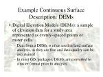 example continuous surface description dems