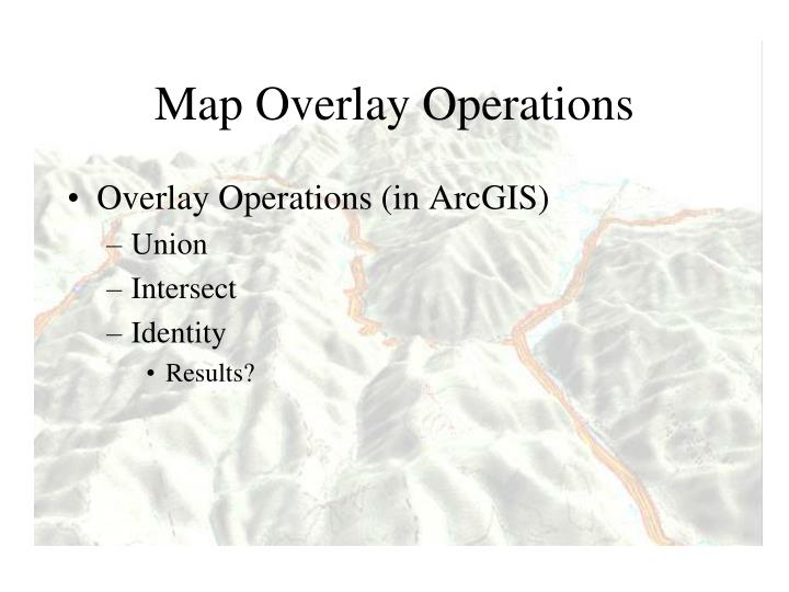 Map Overlay Operations