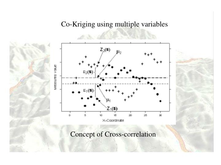 Co-Kriging using multiple variables