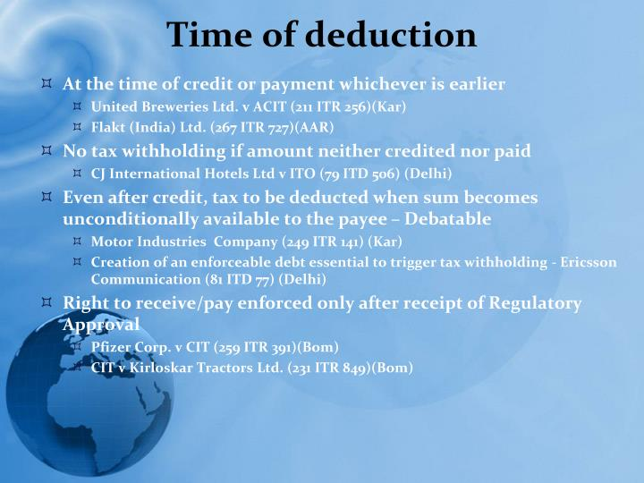 Time of deduction