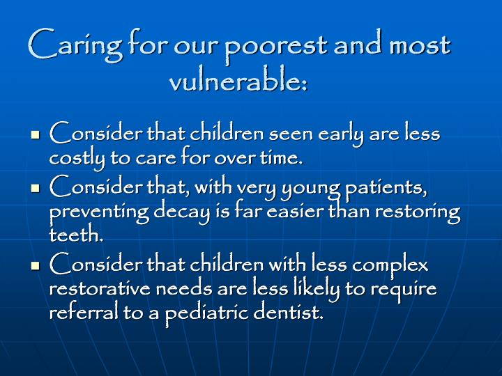 Caring for our poorest and most vulnerable: