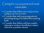 caring for our poorest and most vulnerable