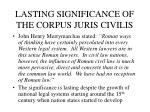 lasting significance of the corpus juris civilis1
