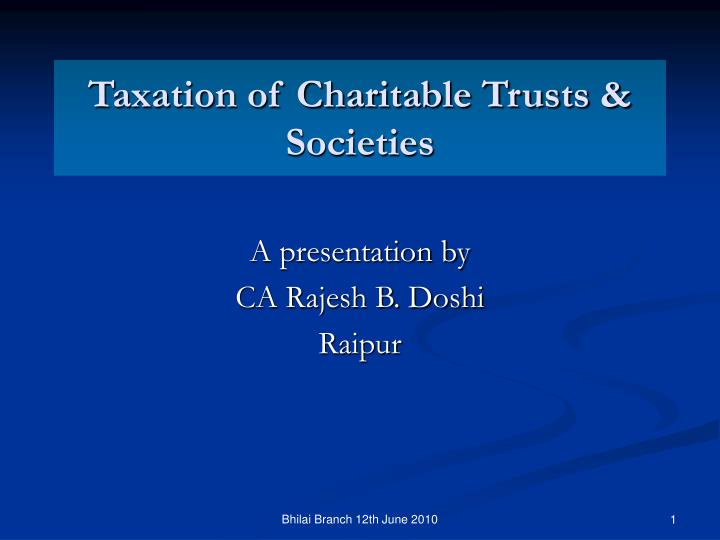 Taxation of charitable trusts societies