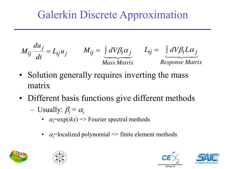 Galerkin Discrete Approximation
