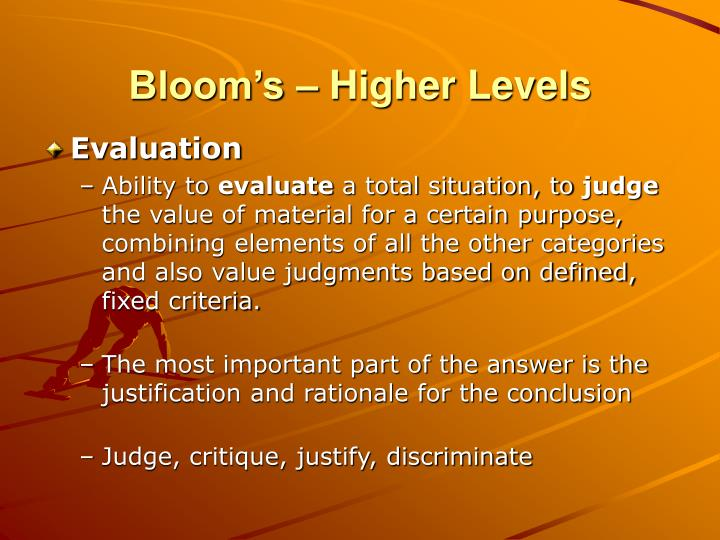 Bloom's – Higher Levels
