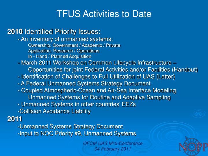 TFUS Activities to Date