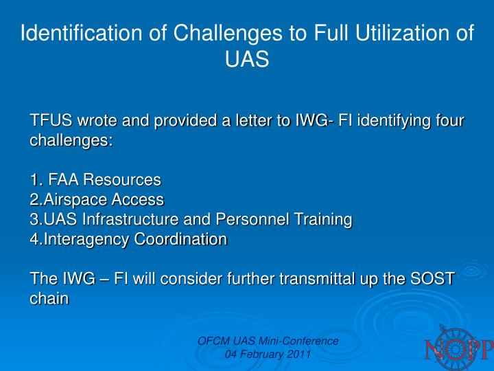 Identification of Challenges to Full Utilization of UAS
