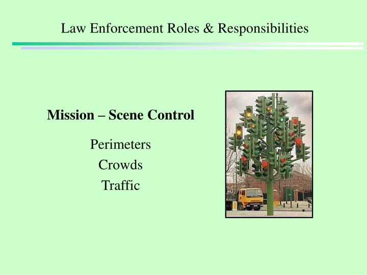 Law Enforcement Roles & Responsibilities