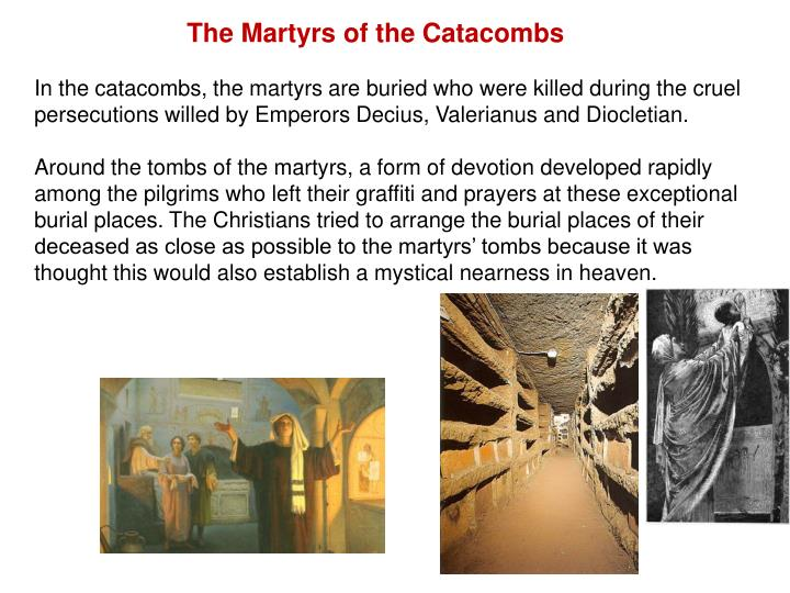 The Martyrs of the Catacombs
