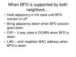 when bfd is supported by both neighbors