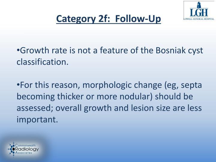 Category 2f:  Follow-Up