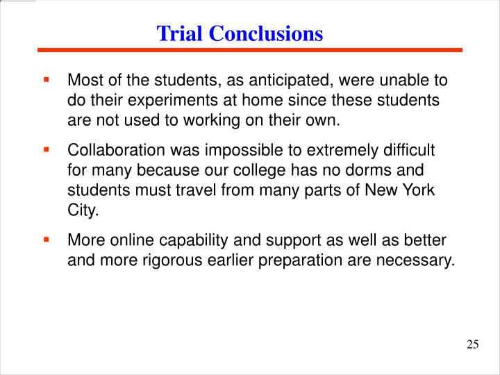 Trial Conclusions