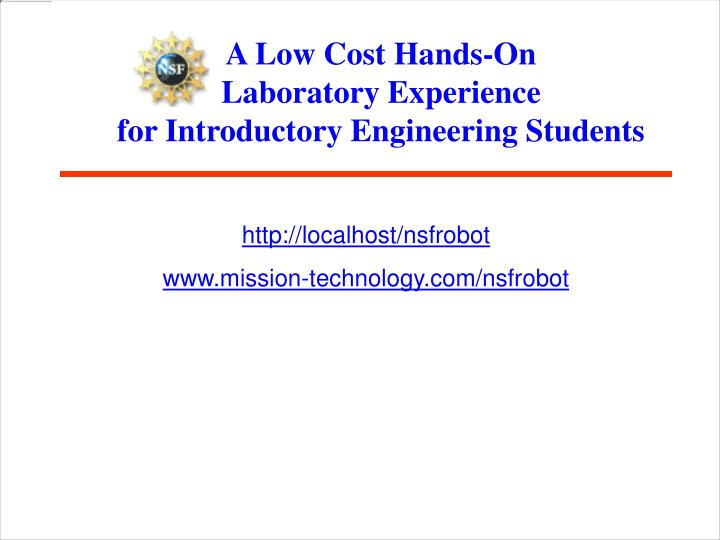 A Low Cost Hands-On