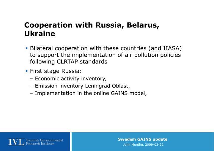 Cooperation with Russia, Belarus, Ukraine