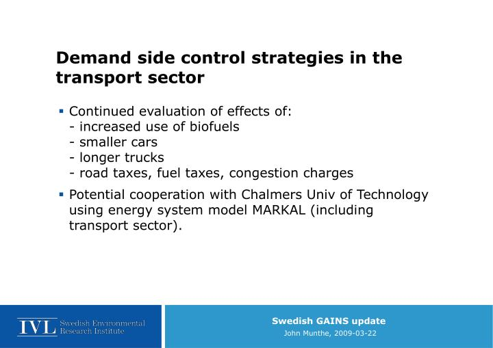 Demand side control strategies in the transport sector