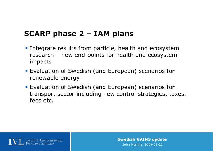 SCARP phase 2 – IAM plans