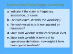 practice identifying claims continued