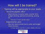 how will i be trained