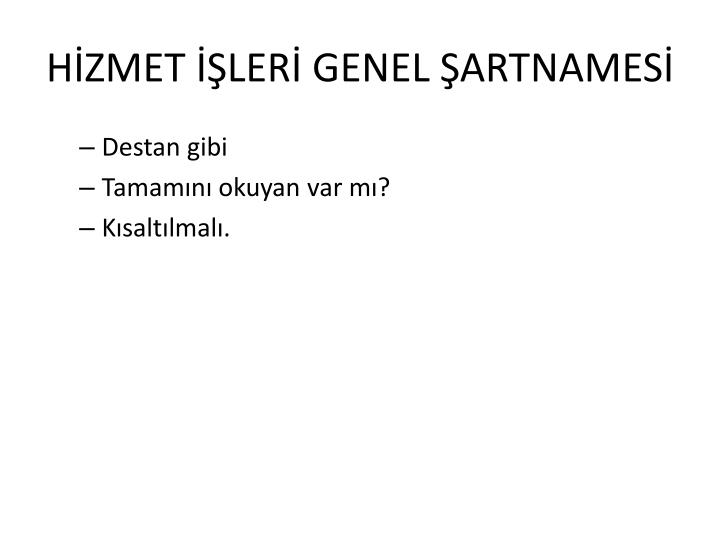 HİZMET İŞLERİ GENEL ŞARTNAMESİ