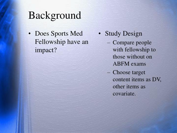 Does Sports Med Fellowship have an impact?