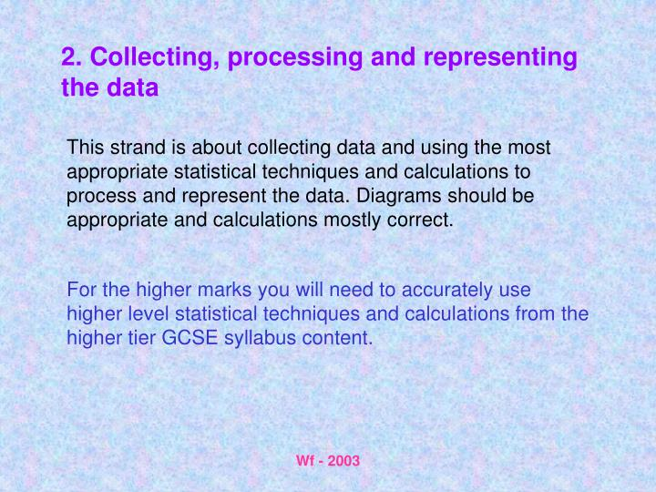 2. Collecting, processing and representing the data