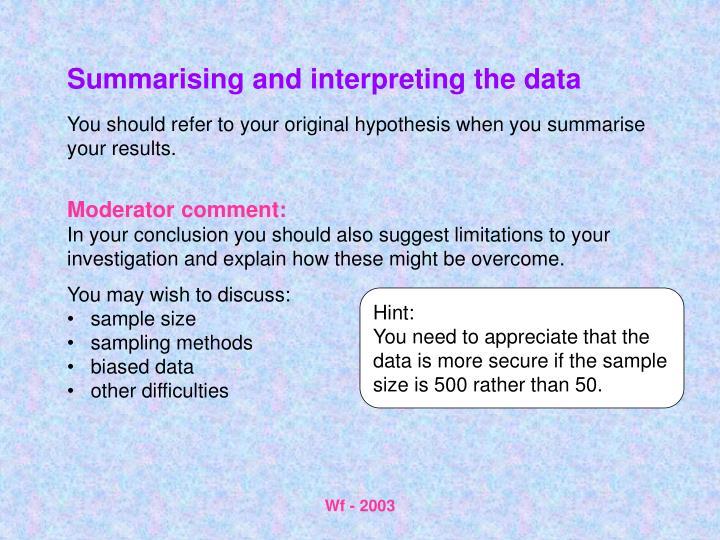 Summarising and interpreting the data