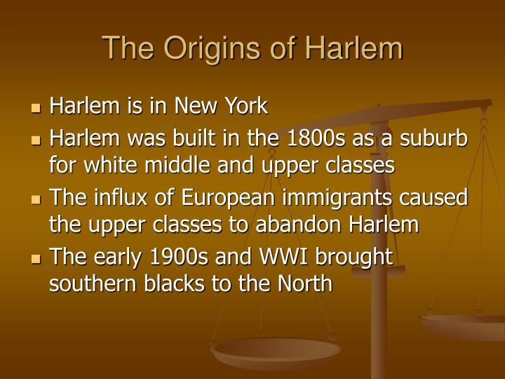 The Origins of Harlem