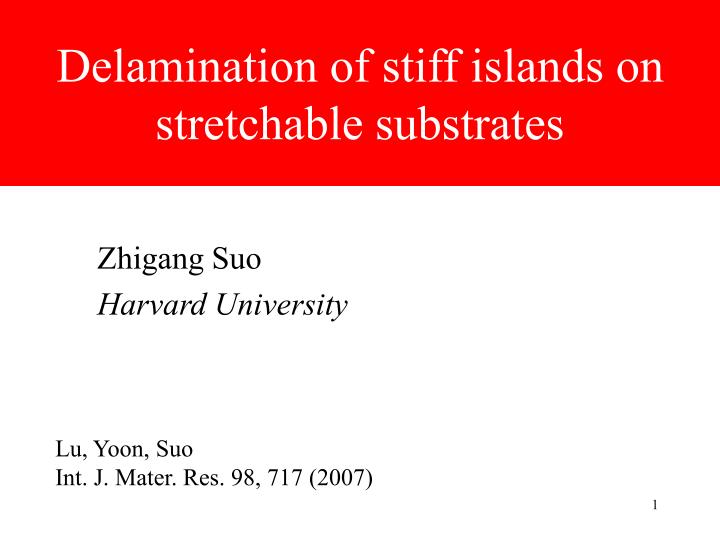 Delamination of stiff islands on stretchable substrates