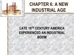chapter 6 a new industrial age