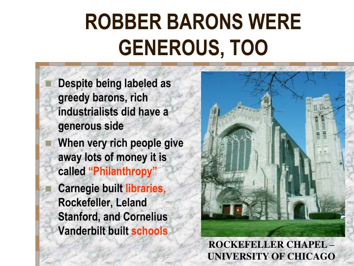 ROBBER BARONS WERE GENEROUS, TOO