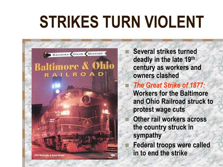 STRIKES TURN VIOLENT