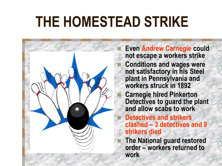 THE HOMESTEAD STRIKE